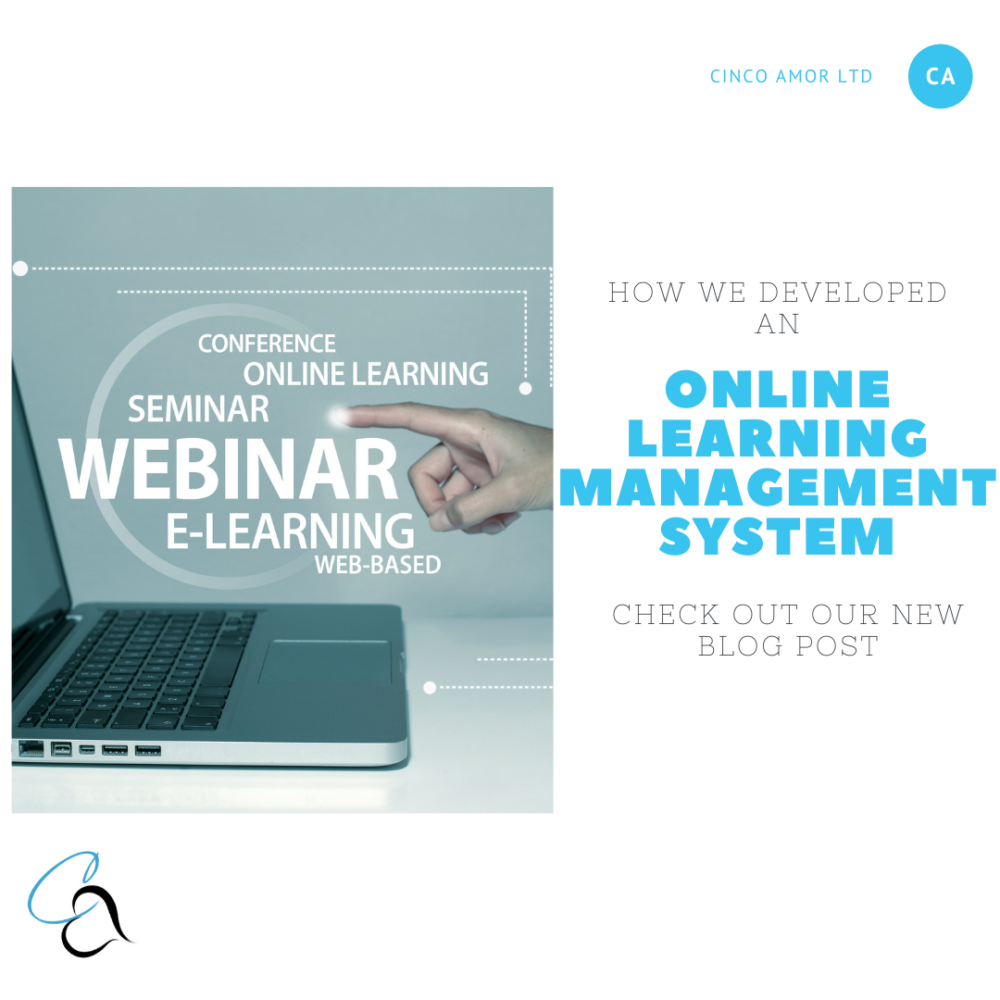 How we developed an Online Learning Management System (LMS)